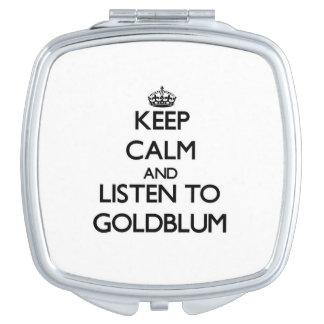 Guarde la calma y escuche Goldblum Espejo Compacto