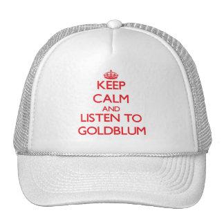 Guarde la calma y escuche Goldblum Gorros