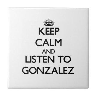 Guarde la calma y escuche Gonzalez Azulejos Ceramicos