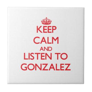 Guarde la calma y escuche Gonzalez Azulejo Cerámica