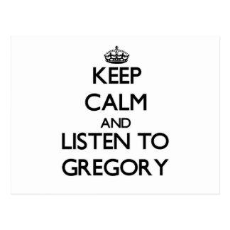 Guarde la calma y escuche Gregory Postal