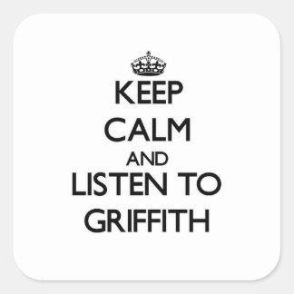 Guarde la calma y escuche Griffith Pegatina Cuadrada