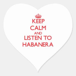 Guarde la calma y escuche HABANERA Calcomanía De Corazón Personalizadas