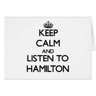 Guarde la calma y escuche Hamilton Tarjeton