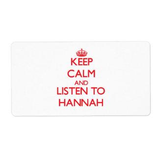 Guarde la calma y escuche Hannah Etiquetas De Envío