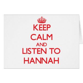Guarde la calma y escuche Hannah Felicitacion