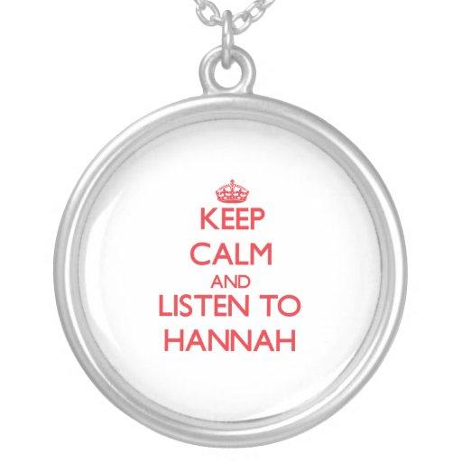 Guarde la calma y escuche Hannah Joyerias