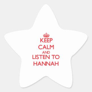 Guarde la calma y escuche Hannah Pegatina En Forma De Estrella