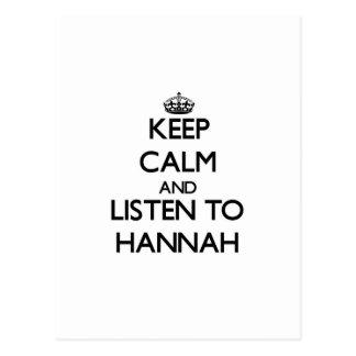 Guarde la calma y escuche Hannah Postales