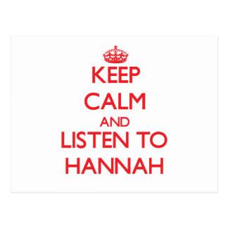 Guarde la calma y escuche Hannah Tarjeta Postal