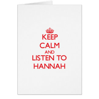 Guarde la calma y escuche Hannah Tarjetón