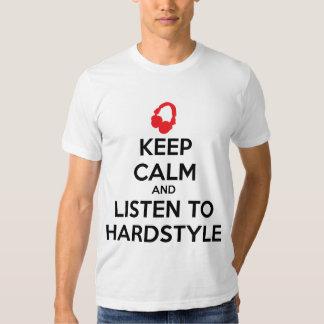 Guarde la calma y escuche Hardstyle Playeras