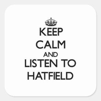Guarde la calma y escuche Hatfield Calcomanias Cuadradas