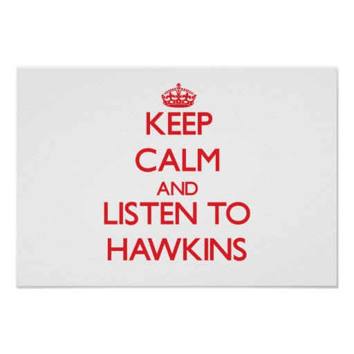 Guarde la calma y escuche Hawkins Poster