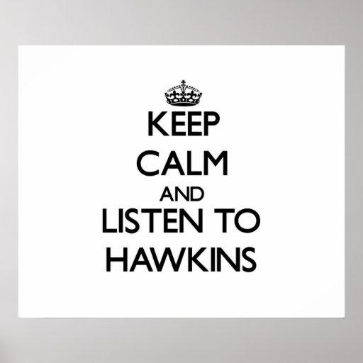 Guarde la calma y escuche Hawkins Impresiones