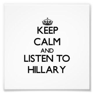 Guarde la calma y escuche Hillary Arte Con Fotos