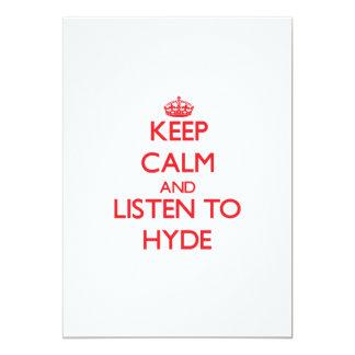 Guarde la calma y escuche Hyde Invitación 12,7 X 17,8 Cm