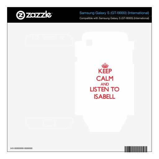 Guarde la calma y escuche Isabell Samsung Galaxy S Calcomanía