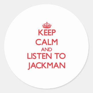 Guarde la calma y escuche Jackman Pegatina Redonda