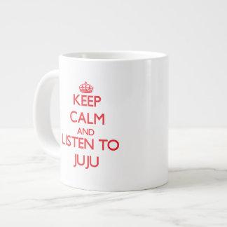 Guarde la calma y escuche JUJU Taza Grande
