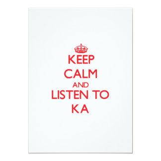 Guarde la calma y escuche KA Invitaciones Personales