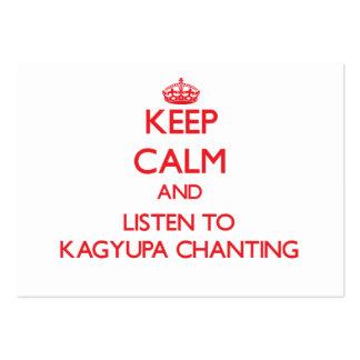 Guarde la calma y escuche KAGYUPA QUE CANTA Tarjeta De Visita