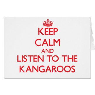 Guarde la calma y escuche KangaROOS Felicitación