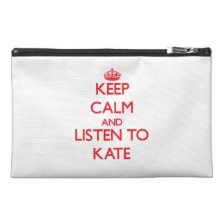 Guarde la calma y escuche Kate