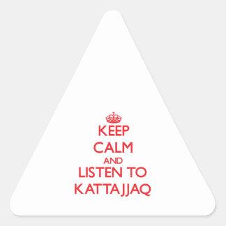 Guarde la calma y escuche KATTAJJAQ