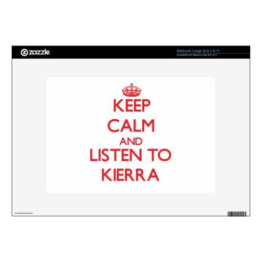 Guarde la calma y escuche Kierra Skins Para Netbook