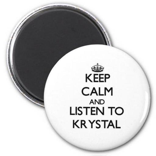 Guarde la calma y escuche Krystal Imanes Para Frigoríficos