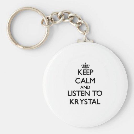 Guarde la calma y escuche Krystal Llavero Redondo Tipo Pin
