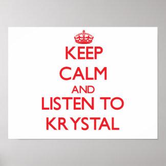 Guarde la calma y escuche Krystal Póster