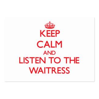 Guarde la calma y escuche la camarera tarjetas de visita grandes