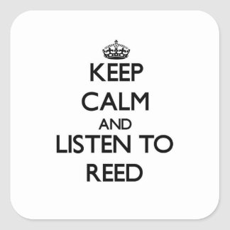 Guarde la calma y escuche la caña pegatina cuadrada