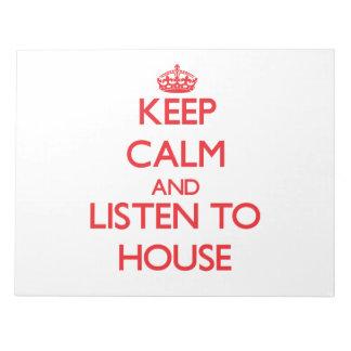 Guarde la calma y escuche la casa blocs
