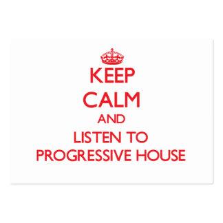 Guarde la calma y escuche la CASA PROGRESIVA Tarjetas De Negocios