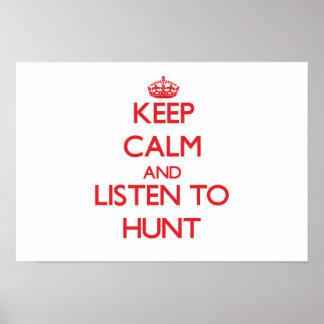 Guarde la calma y escuche la caza impresiones