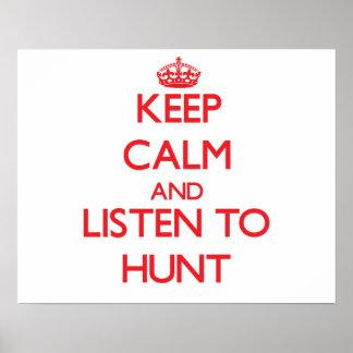 Guarde la calma y escuche la caza posters