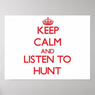 Guarde la calma y escuche la caza poster