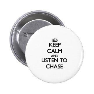 Guarde la calma y escuche la caza pin