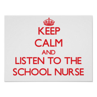 Guarde la calma y escuche la enfermera de la escue poster