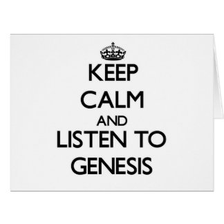 Guarde la calma y escuche la génesis tarjeton