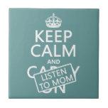 Guarde la calma y escuche la mamá (en cualquier co azulejo