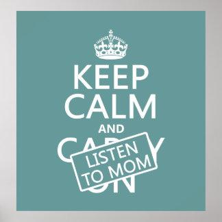 Guarde la calma y escuche la mamá en cualquier co poster