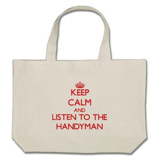 Guarde la calma y escuche la manitas bolsas