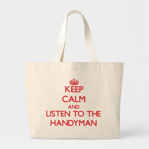 Guarde la calma y escuche la manitas bolsas de mano