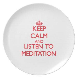 Guarde la calma y escuche la MEDITACIÓN