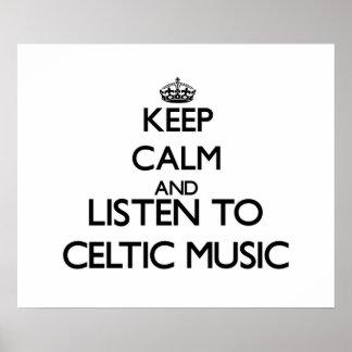 Guarde la calma y escuche la MÚSICA CÉLTICA Posters