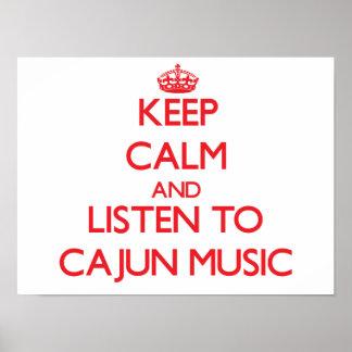 Guarde la calma y escuche la MÚSICA de CAJUN Póster